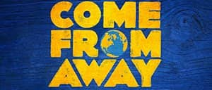 Come From Away am Broadway Tickets