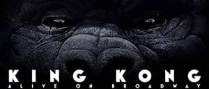 King Kong the Musical am Broadway Tickets
