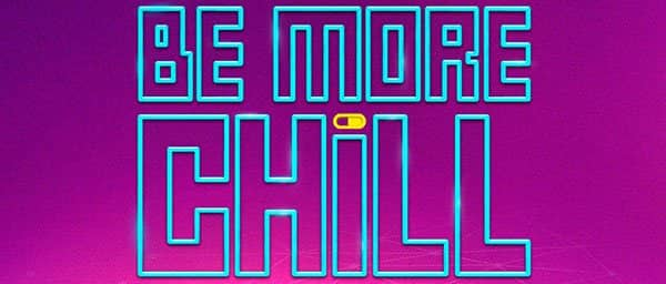 Be More Chill am Broadway Tickets