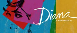 Diana the Musical am Broadway Tickets