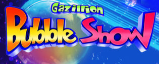 Gazillion Bubble Show am Broadway Tickets