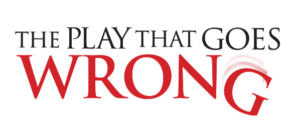 The Play That Goes Wrong in New York Tickets